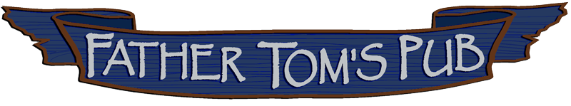 Father Tom's Pub Banner